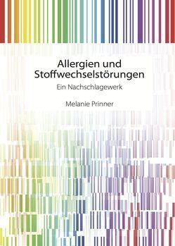 Allergien und Stoffwechselstörungen von Prinner,  Melanie