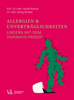 Allergien & Unverträglichkeiten von Stossier,  Georg, Stossier,  Harald