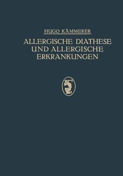 Allergische Diathese und Allergische Erkrankungen von Kämmerer,  Hugo