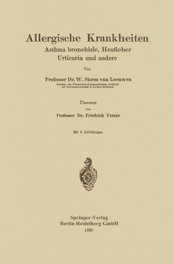 Allergische Krankheiten von Storm van Leeuwen,  W., Verzár,  Friedrich