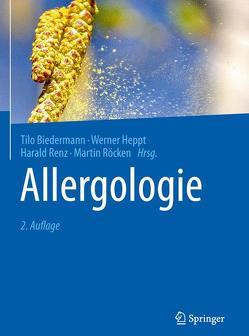 Allergologie von Biedermann,  Tilo, Heppt,  Werner, Renz,  Harald, Röcken,  Martin
