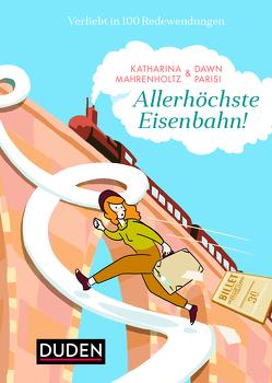 Allerhöchste Eisenbahn von Mahrenholtz,  Katharina