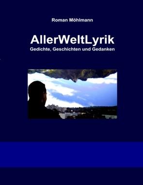 AllerWeltLyrik von Möhlmann,  Roman