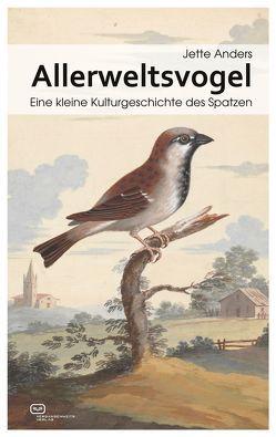 Allerweltsvogel von Anders,  Jette
