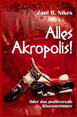 Alles Akropolis! von Zink,  Sabine