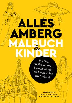 Alles Amberg – Malbuch für Kinder von Stömer,  Luisa, Wilhelm,  Manfred, Wünsch,  Eva