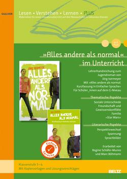 »Alles andere als normal« im Unterricht von Böhmann,  Marc, Schäfer-Munro,  Regine