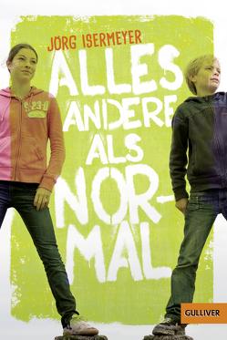 Alles andere als normal von Isermeyer,  Jörg, Schürmann,  Kerstin