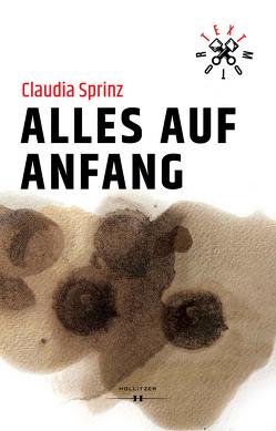 Alles auf Anfang von Sprinz,  Claudia