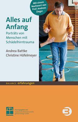 Alles auf Anfang von Battke,  Andrea, Höfelmeyer,  Christine