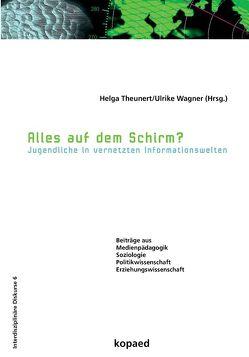 Alles auf dem Schirm? von Theunert,  Helga, Wagner,  Ulrike