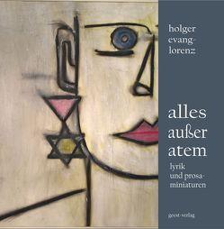 alles außer atem von Evang-Lorenz,  Holger
