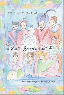 Alles Besserwisser? von Legnowska,  Katharina, Maaß,  Flora C.