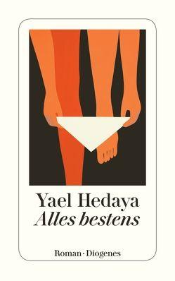 Alles bestens von Hedaya,  Yael, Melcer,  Ruth