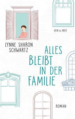 Alles bleibt in der Familie von Jakob,  Simone, Schwartz,  Lynne Sharon