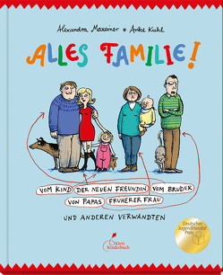 Alles Familie! von Kuhl,  Anke, Maxeiner,  Alexandra
