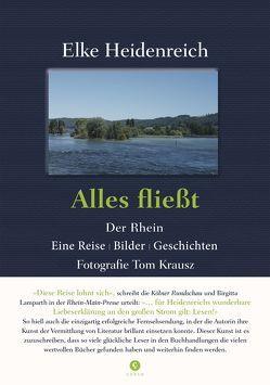 Alles fließt von Heidenreich,  Elke, Krausz,  Tom (Fotograf)