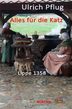 Alles für die Katz – Lippe 1358 von Pflug,  Ulrich