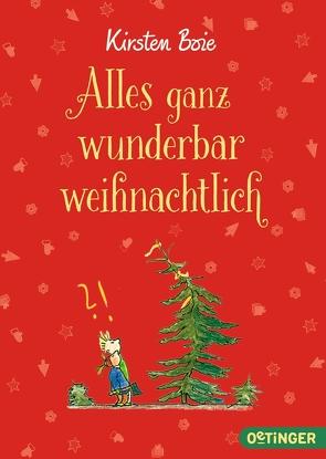Alles ganz wunderbar weihnachtlich von Bauer,  Jutta, Boie,  Kirsten