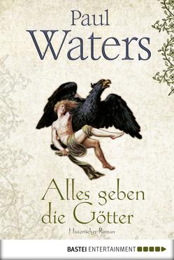 Alles geben die Götter von Koonen,  Angela, Waters,  Paul