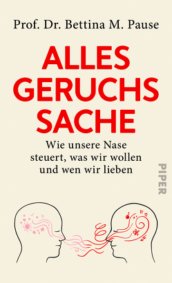 Alles Geruchssache von Pause,  Bettina M, Seul,  Shirley Michaela