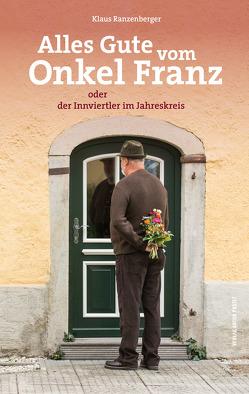Alles Gute vom Onkel Franz von Ranzenberger,  Klaus