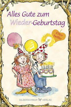 Alles Gute zum (Wieder)Geburtstag von Alley,  R.W., Engelhardt,  Lisa