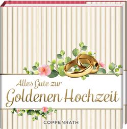 Alles Gute zur Goldenen Hochzeit von Paehl,  Nora
