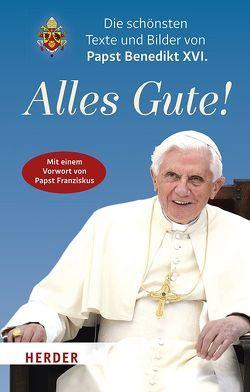 Alles Gute! von Benedikt XVI., Biallowons,  Simon