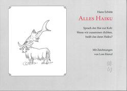 Alles Haiku von Kienzl,  Lore, Schütz,  Hans
