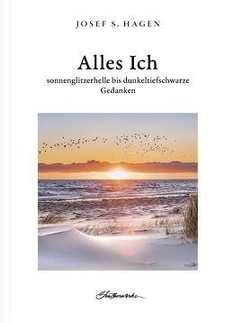 Alles Ich von S. Hagen,  Josef