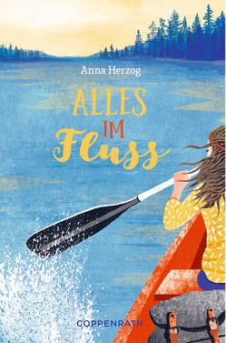 Alles im Fluss von Herzog,  Anna