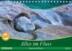 Alles im Fluss – Steine und Wasser (Tischkalender 2019 DIN A5 quer) von Schikore,  Martina