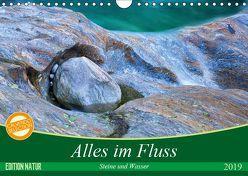Alles im Fluss – Steine und Wasser (Wandkalender 2019 DIN A4 quer) von Schikore,  Martina