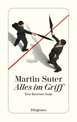Alles im Griff von Suter,  Martin