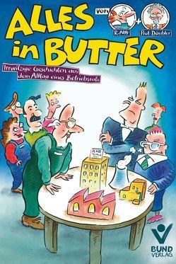 Alles in Butter von Alff,  Reinhard, Däubler,  Wolfgang