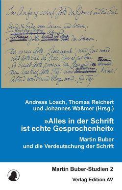 »Alles in der Schrift ist echte Gesprochenheit« von Lösch,  Andreas, Reichert,  Thomas, Waßmer,  Johannes