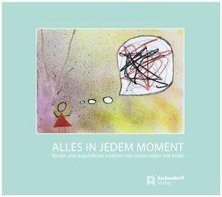 Alles in jedem Moment von Abbenhaus,  Rosalia, Köster,  Wolfgang, Lehmann,  Diana, Schlattmann,  Monika, Wiener,  Andreas