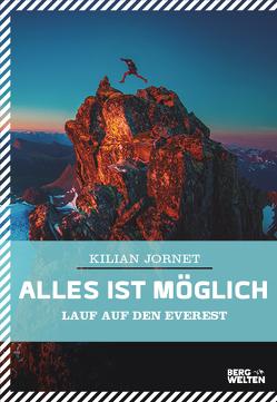 Alles ist möglich von Jornet,  Kilian, Regling,  Carsten, Strobel,  Matthias
