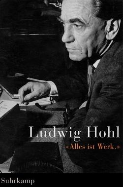 »Alles ist Werk« von Erismann,  Peter, Hohl,  Ludwig, Probst,  Rudolf, Sarbach,  Hugo
