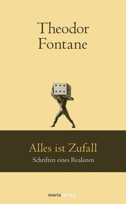 Alles ist Zufall von Fontane,  Theodor, Rüther,  Günther
