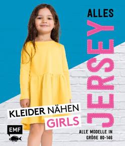 Alles Jersey – Kleider nähen Girls von Edelmann,  Christina