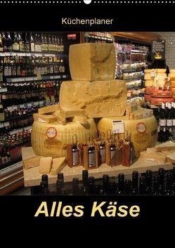 Alles Käse / Planer (Wandkalender 2018 DIN A2 hoch) von Keller,  Angelika