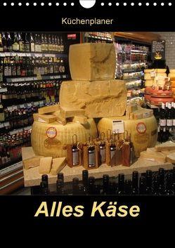 Alles Käse / Planer (Wandkalender 2018 DIN A4 hoch) von Keller,  Angelika