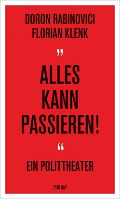 """""""Alles kann passieren!"""" von Klenk,  Florian, Rabinovici,  Doron"""
