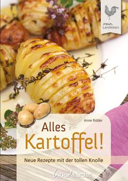 Alles Kartoffel von Ridder,  Anne