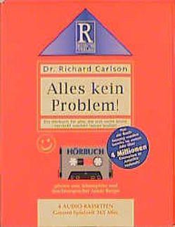 Alles kein Problem! von Carlson,  Richard, Rusch,  Alex S