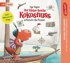 Alles klar! Der kleine Drache Kokosnuss erforscht die Piraten von Schepmann,  Philipp, Siegner,  Ingo