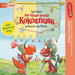 Alles klar! Der kleine Drache Kokosnuss erforscht die Ritter von Schepmann,  Philipp, Siegner,  Ingo