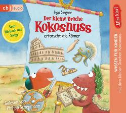Alles klar! Der kleine Drache Kokosnuss erforscht die Römer von Dieler,  Alfred, Schepmann,  Philipp, Siegner,  Ingo